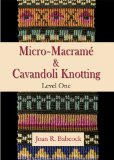 Micro-Macrame & Cavandoli Knotting, Level One DVD