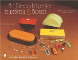 Art Deco Bakelite Jewelry & Boxes: Cubism for Everyone (Schiffer Book for Collectors)