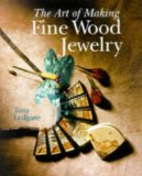 The Art Of Making Fine Wood Jewelry